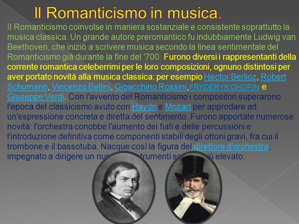 Il Romanticismo in musica.