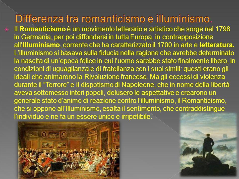 Differenza tra romanticismo e illuminismo.