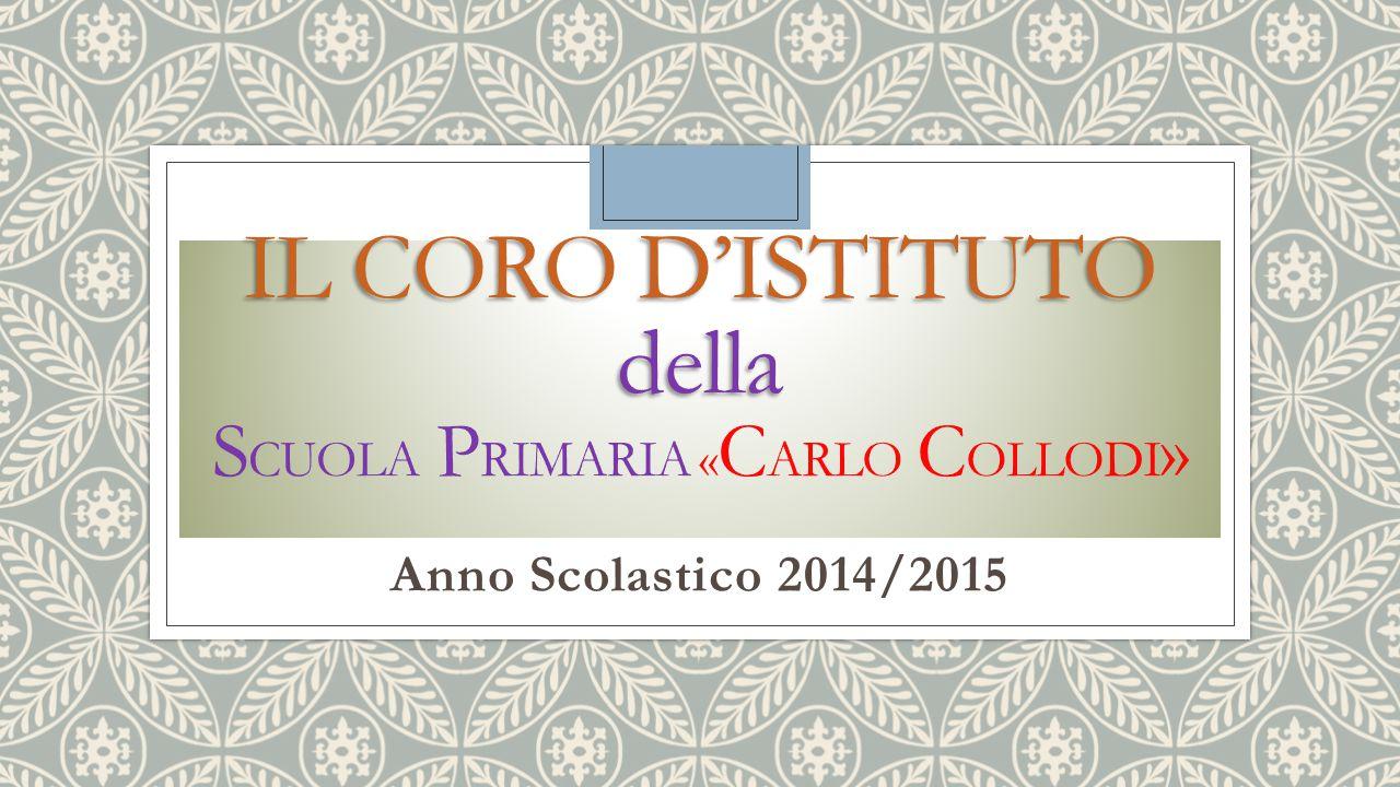 Il Coro d'istituto della Scuola PRIMARIA «carlo collodi»