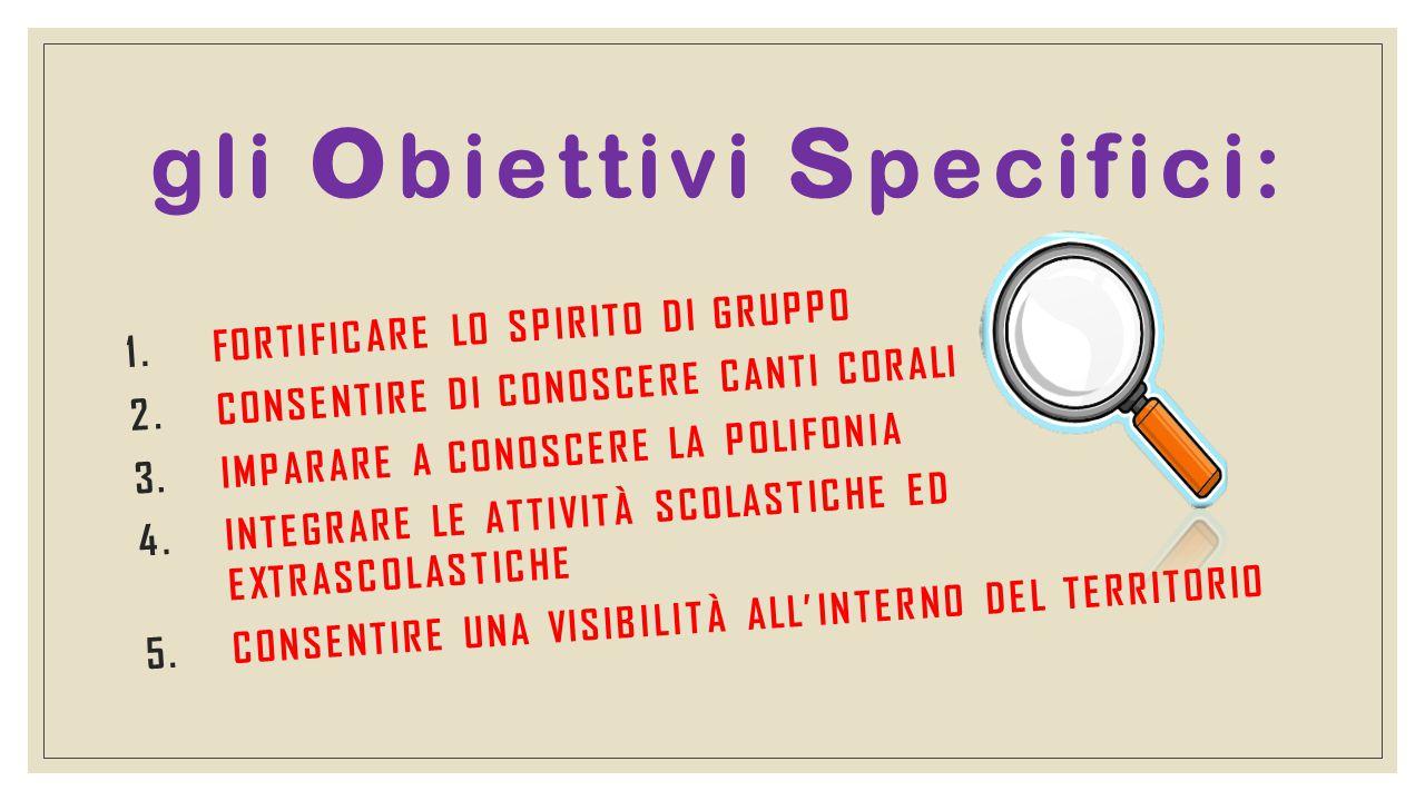 gli obiettivi specifici:
