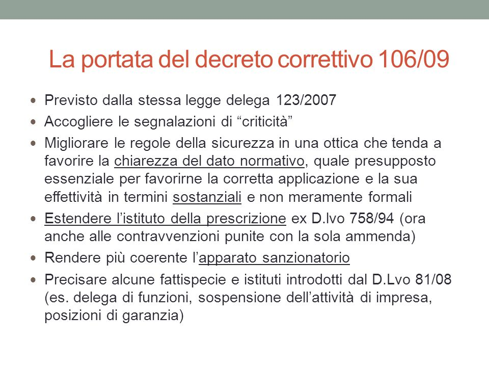 La portata del decreto correttivo 106/09