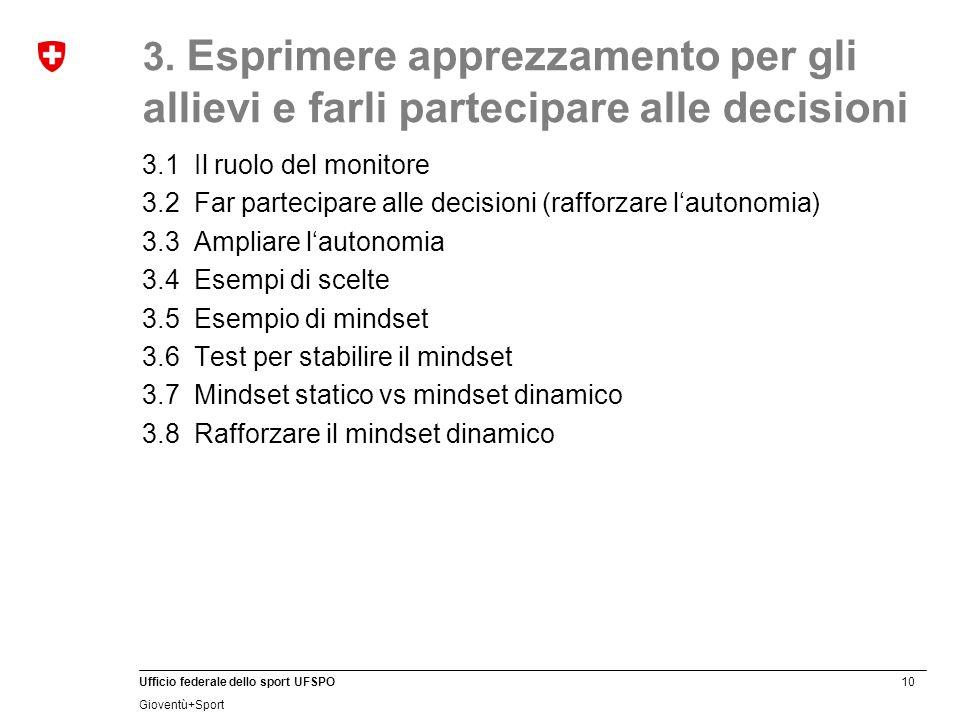 3. Esprimere apprezzamento per gli allievi e farli partecipare alle decisioni