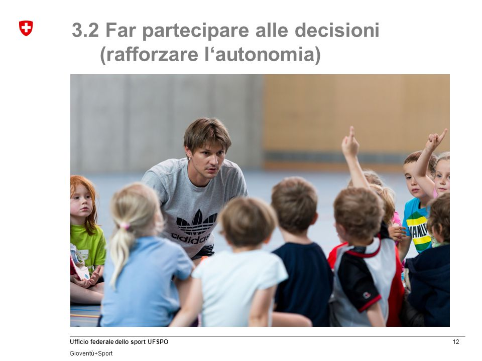 3.2 Far partecipare alle decisioni (rafforzare l'autonomia)