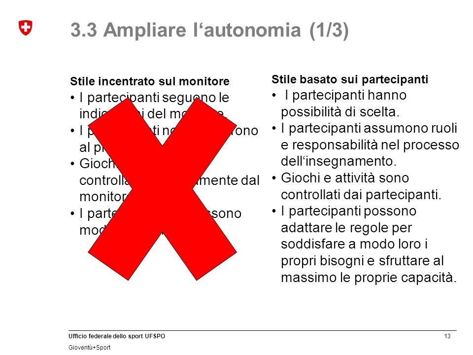 3.3 Ampliare l'autonomia (1/3)