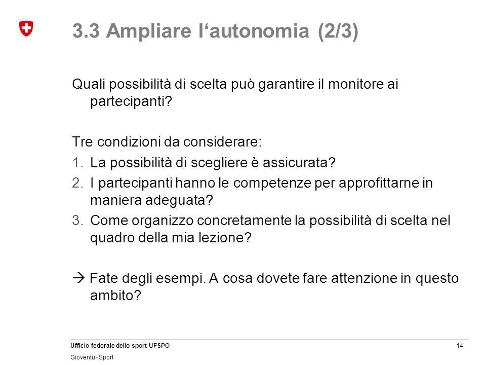 3.3 Ampliare l'autonomia (2/3)