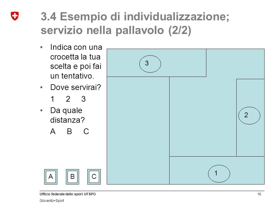 3.4 Esempio di individualizzazione; servizio nella pallavolo (2/2)