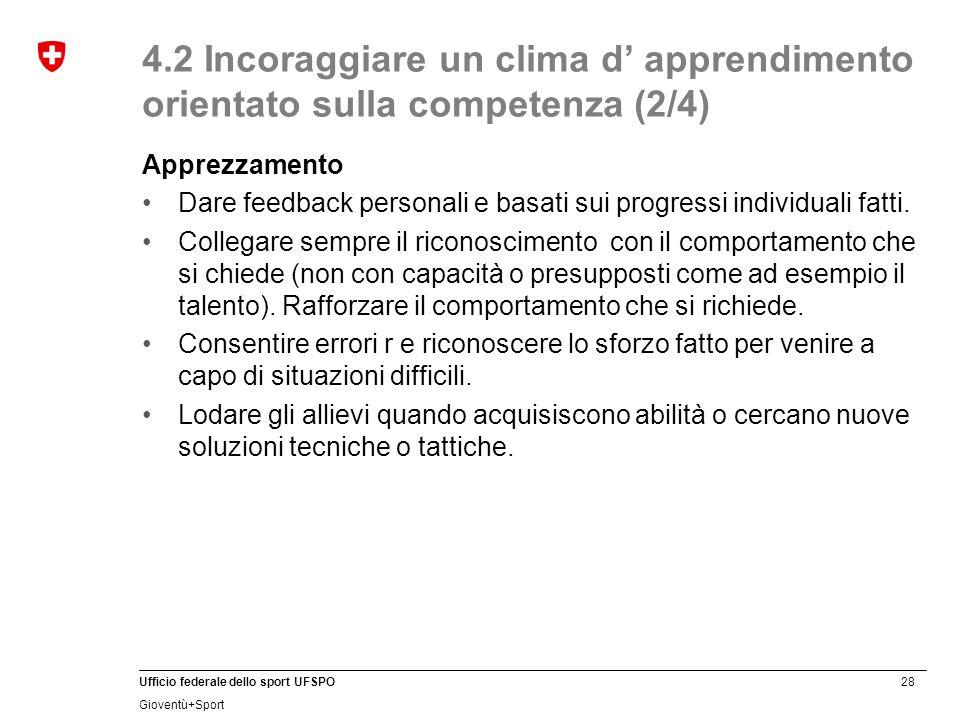 4.2 Incoraggiare un clima d' apprendimento orientato sulla competenza (2/4)