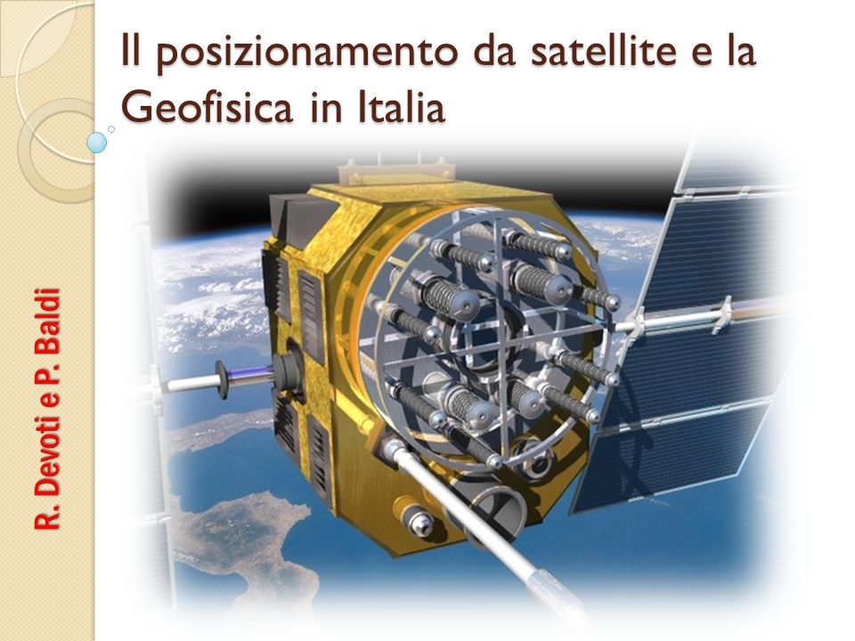Il posizionamento da satellite e la Geofisica in Italia