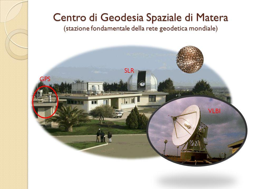 Centro di Geodesia Spaziale di Matera (stazione fondamentale della rete geodetica mondiale)