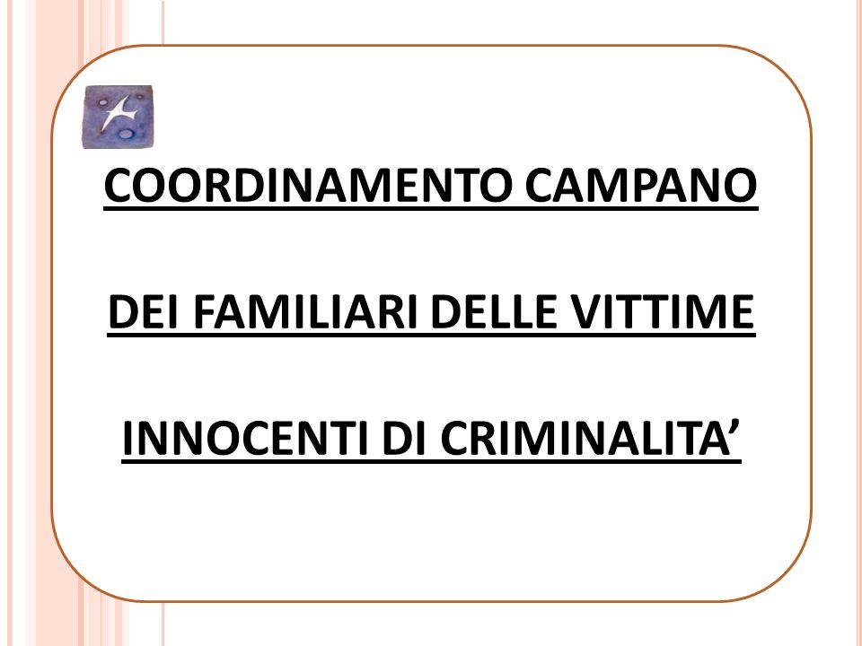 COORDINAMENTO CAMPANO DEI FAMILIARI DELLE VITTIME