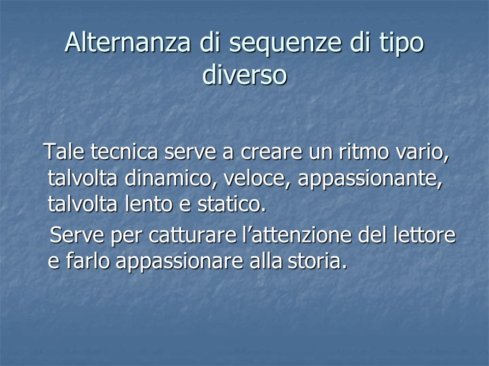 Alternanza di sequenze di tipo diverso