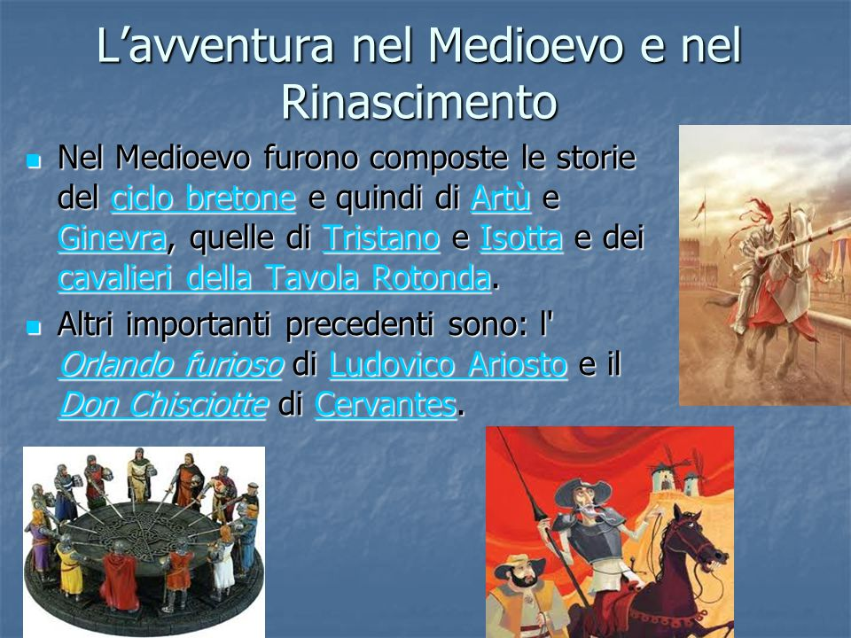L'avventura nel Medioevo e nel Rinascimento