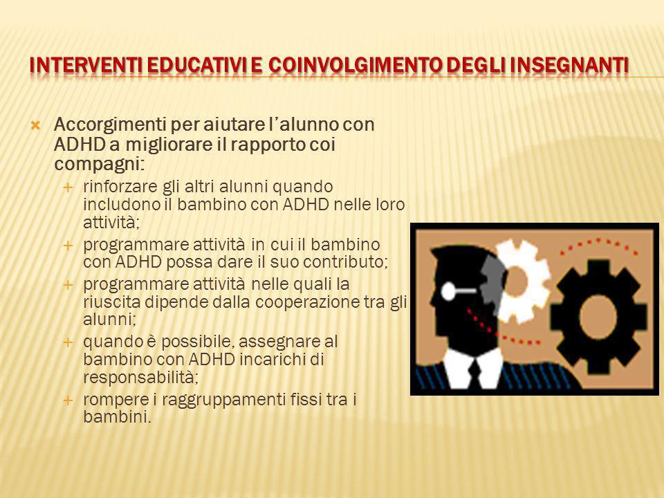 INTERVENTI EDUCATIVI E COINVOLGIMENTO DEGLI INSEGNANTI