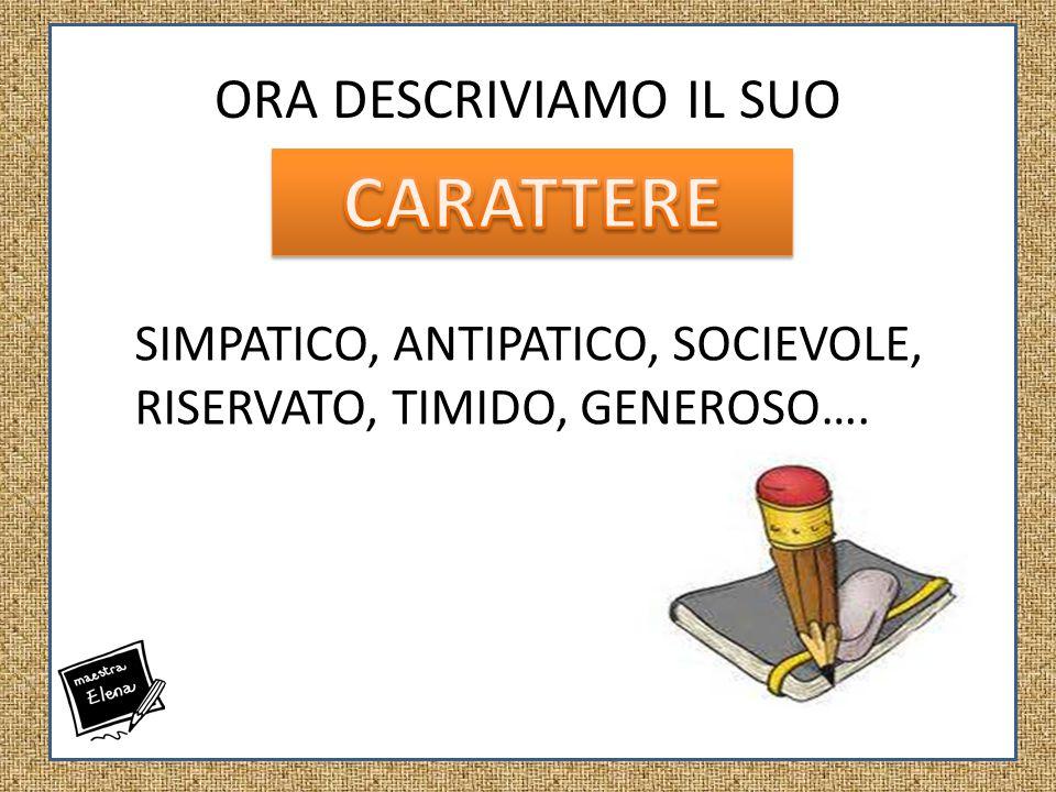 SIMPATICO, ANTIPATICO, COCIEVOLE,