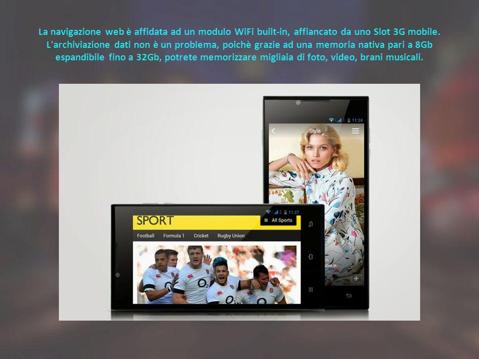 La navigazione web è affidata ad un modulo WiFi built-in, affiancato da uno Slot 3G mobile.