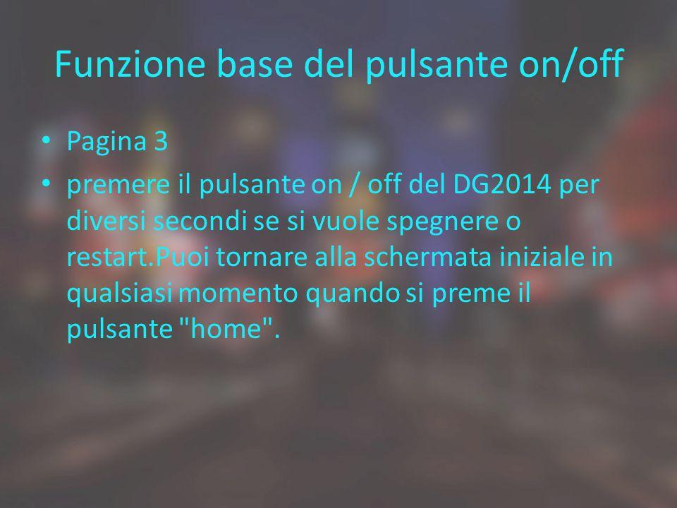 Funzione base del pulsante on/off