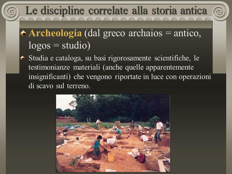 Le discipline correlate alla storia antica