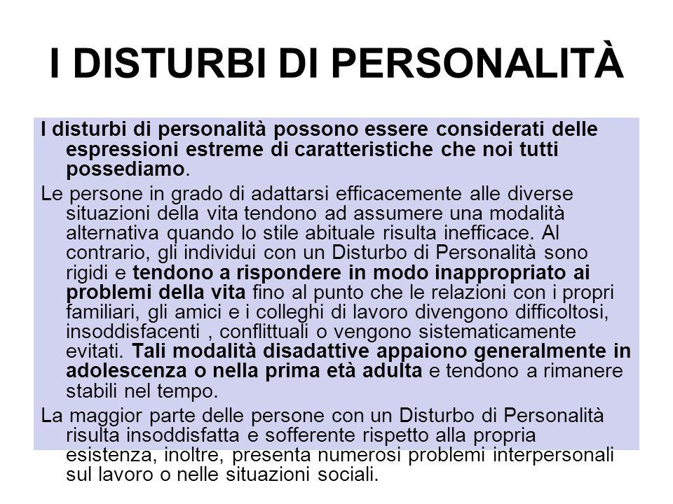 I DISTURBI DI PERSONALITÀ