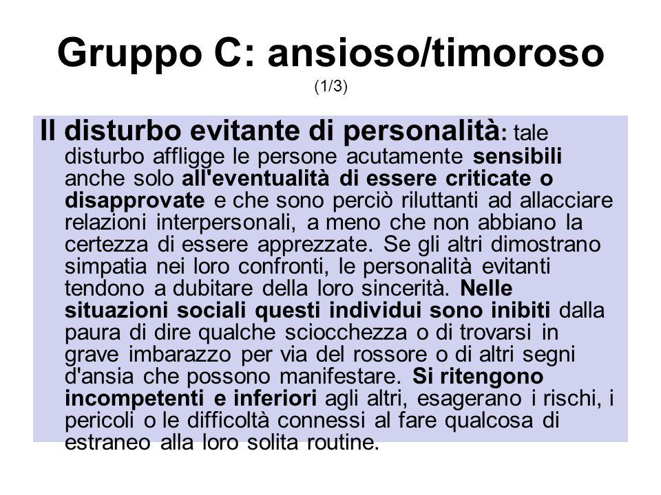 Gruppo C: ansioso/timoroso (1/3)