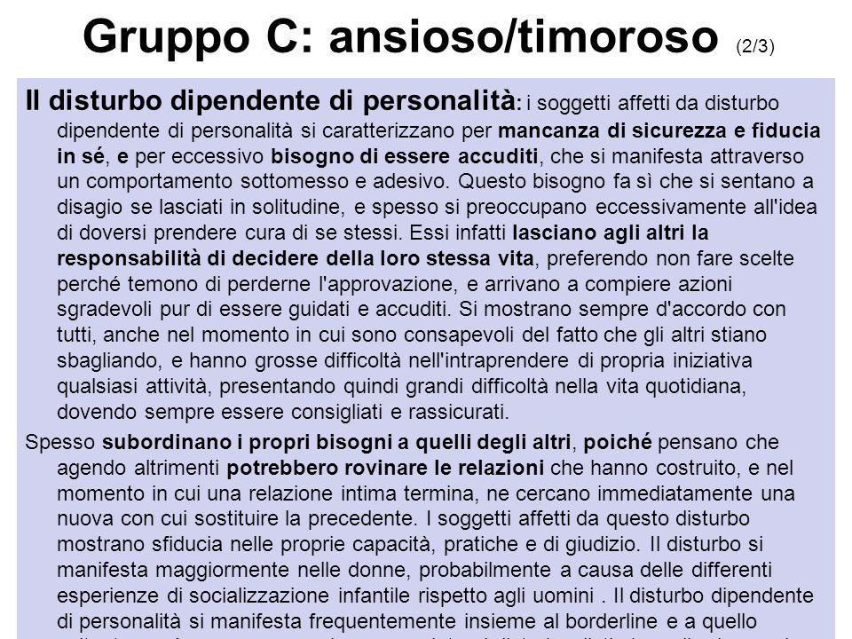 Gruppo C: ansioso/timoroso (2/3)