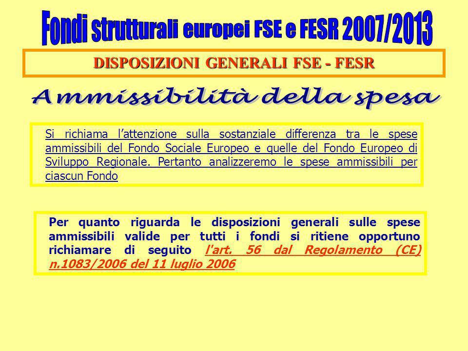 DISPOSIZIONI GENERALI FSE - FESR Ammissibilità della spesa