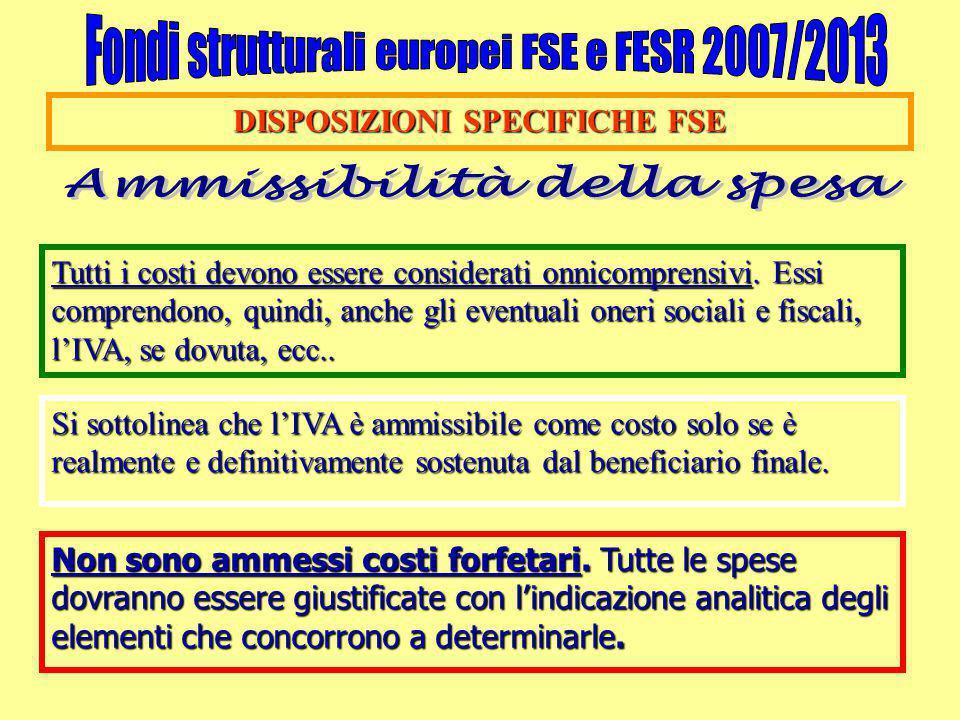 DISPOSIZIONI SPECIFICHE FSE Ammissibilità della spesa