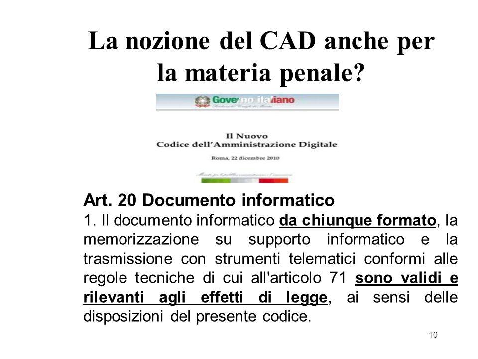 La nozione del CAD anche per la materia penale