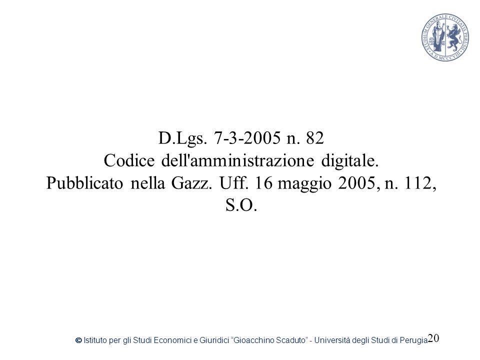 D. Lgs. 7-3-2005 n. 82 Codice dell amministrazione digitale