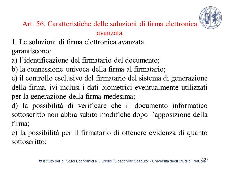 Art. 56. Caratteristiche delle soluzioni di firma elettronica avanzata
