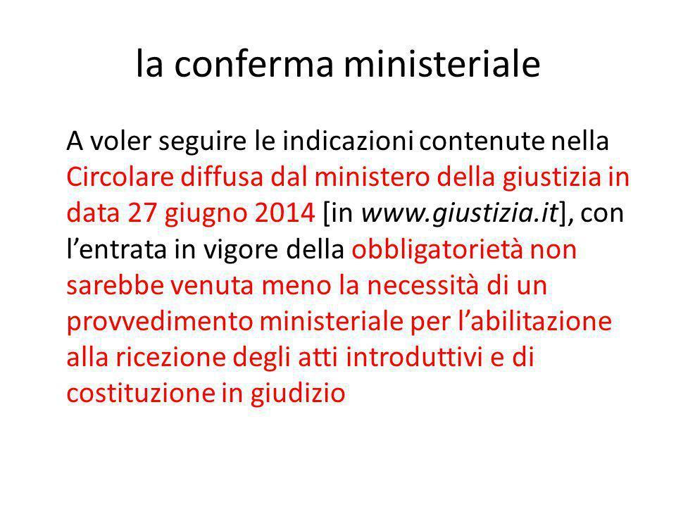 la conferma ministeriale