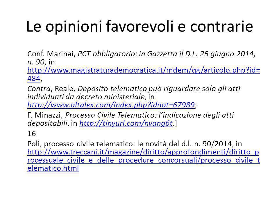 Le opinioni favorevoli e contrarie