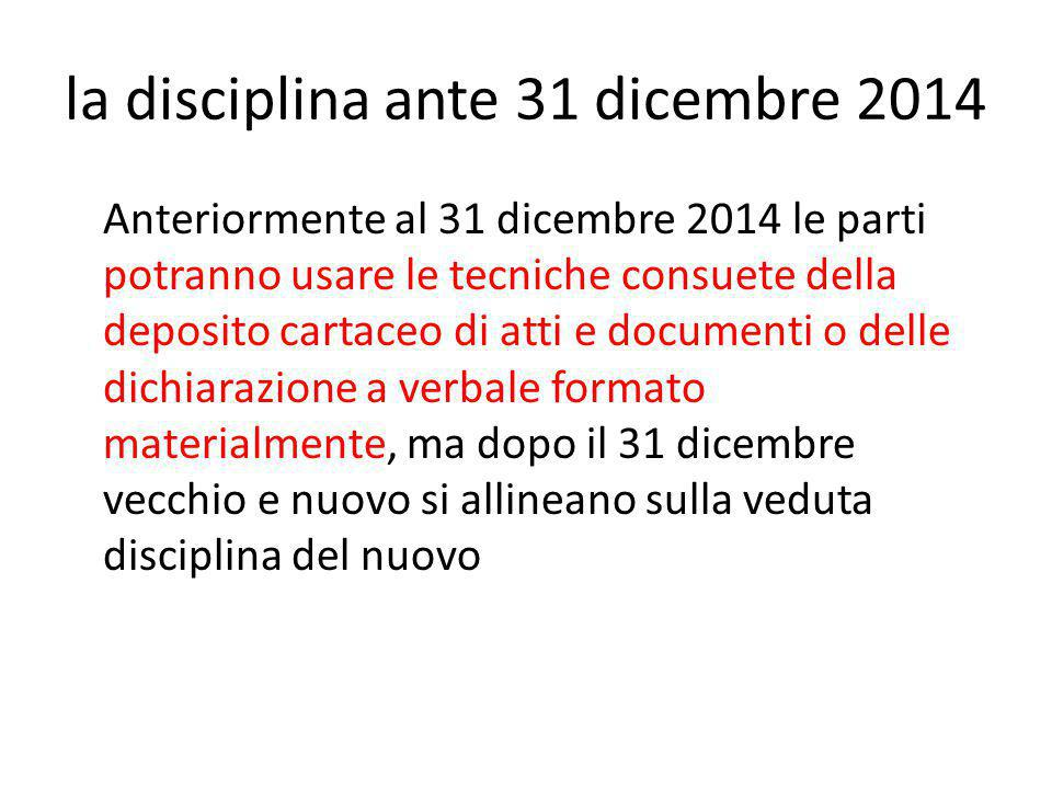 la disciplina ante 31 dicembre 2014