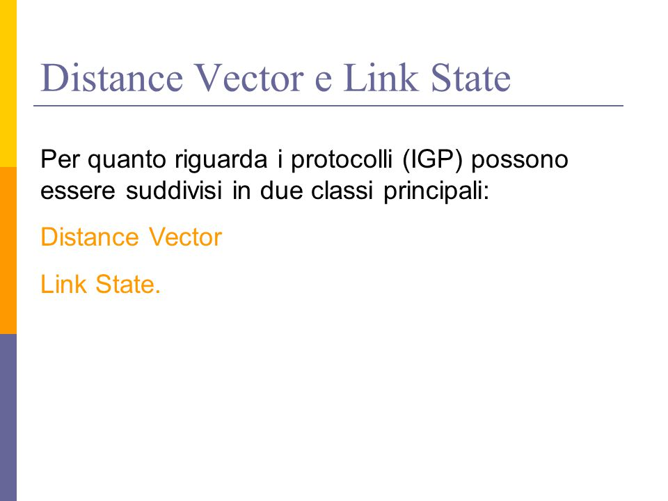 Distance Vector e Link State