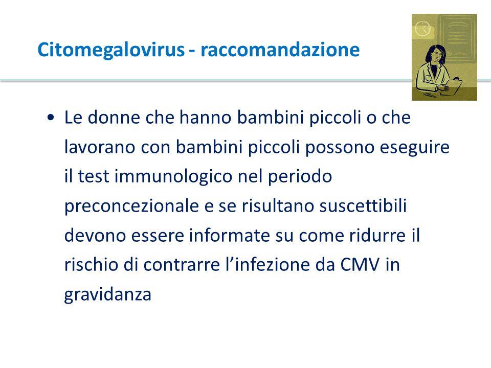 Citomegalovirus - raccomandazione