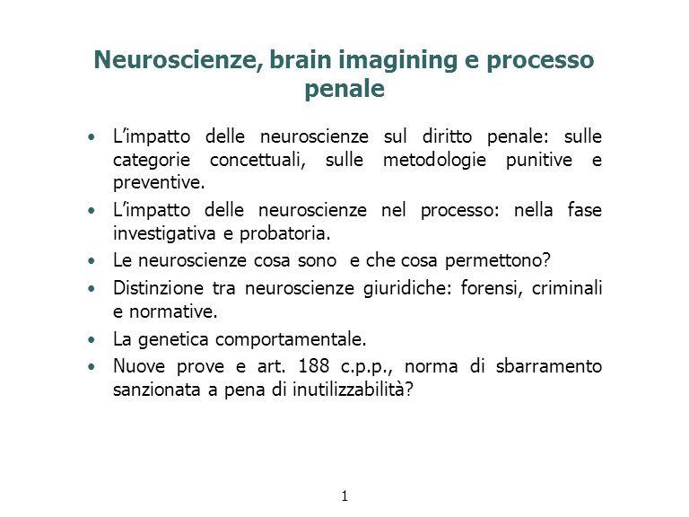 Neuroscienze, brain imagining e processo penale
