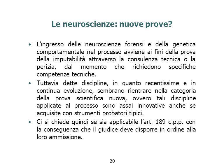 Le neuroscienze: nuove prove