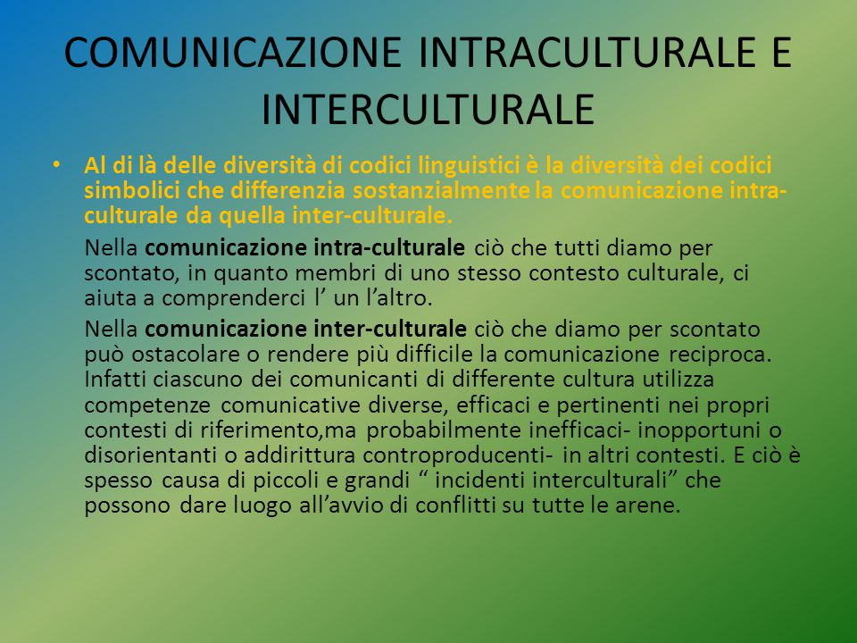 COMUNICAZIONE INTRACULTURALE E INTERCULTURALE