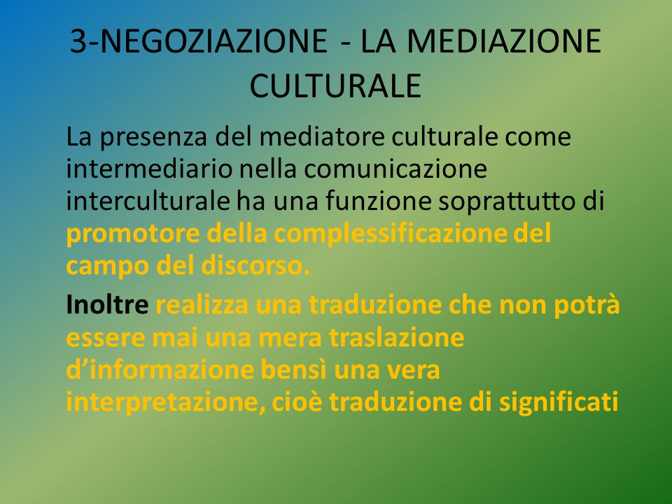 3-NEGOZIAZIONE - LA MEDIAZIONE CULTURALE