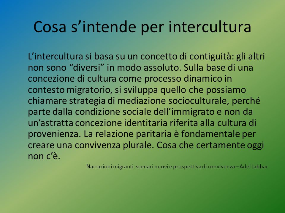 Cosa s'intende per intercultura