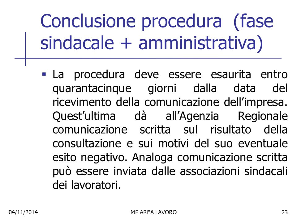 Conclusione procedura (fase sindacale + amministrativa)