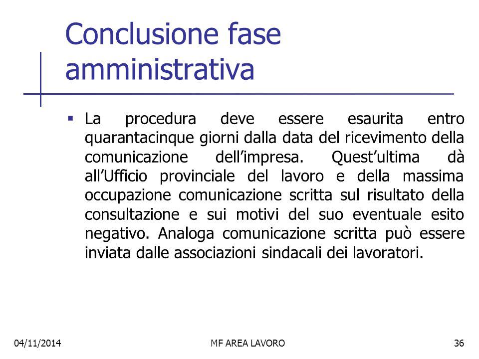 Conclusione fase amministrativa
