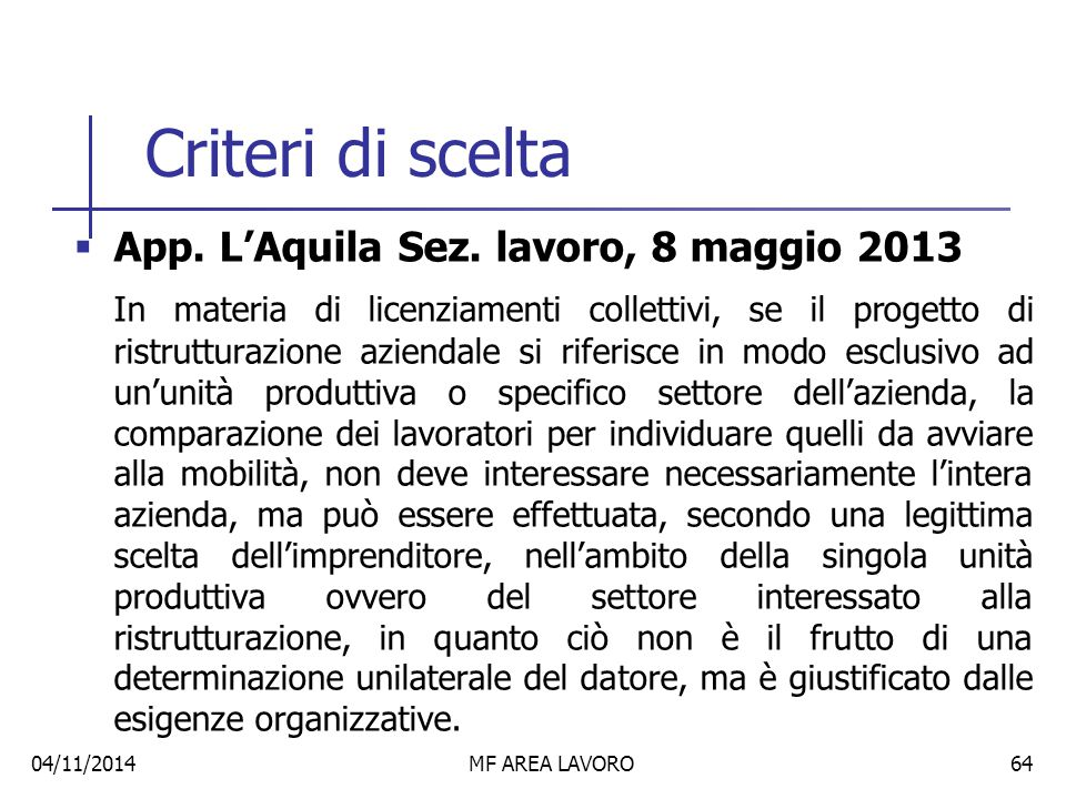 Criteri di scelta App. L'Aquila Sez. lavoro, 8 maggio 2013