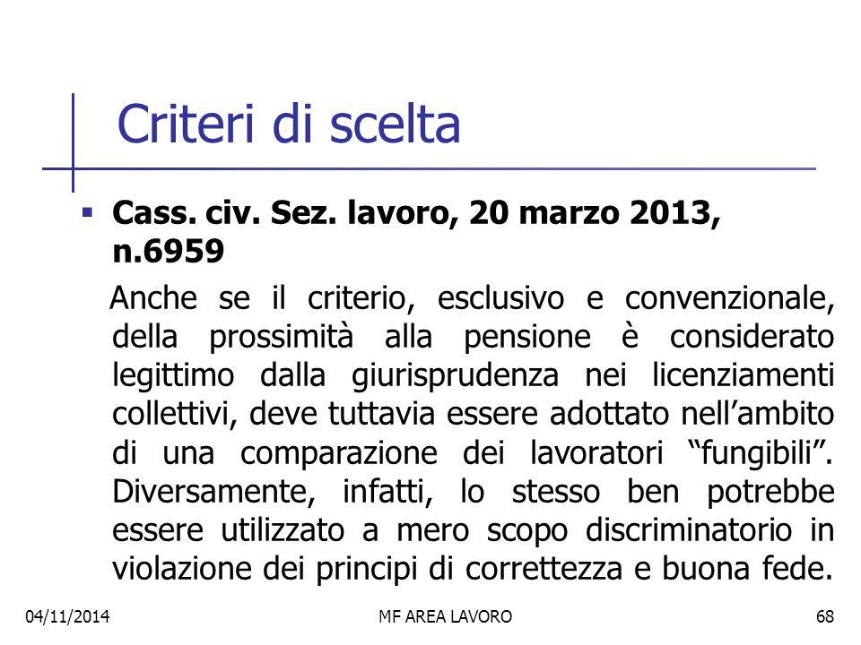 Criteri di scelta Cass. civ. Sez. lavoro, 20 marzo 2013, n.6959