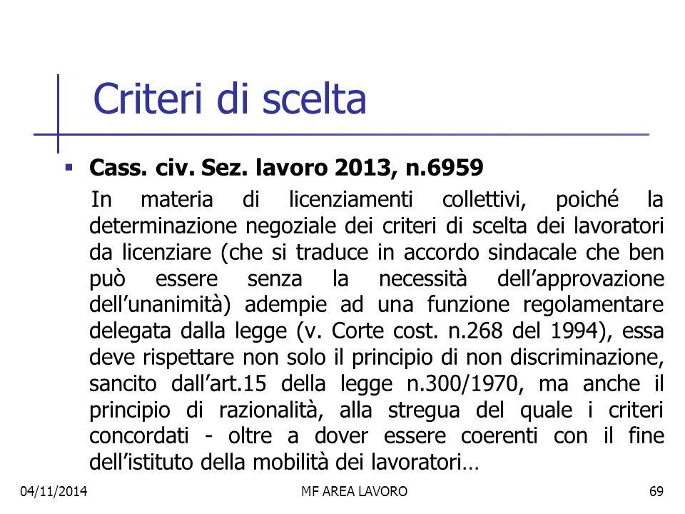 Criteri di scelta Cass. civ. Sez. lavoro 2013, n.6959