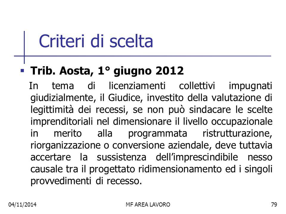 Criteri di scelta Trib. Aosta, 1° giugno 2012