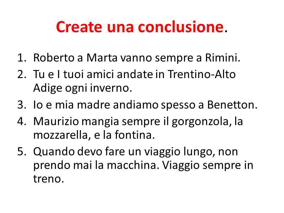 Create una conclusione.