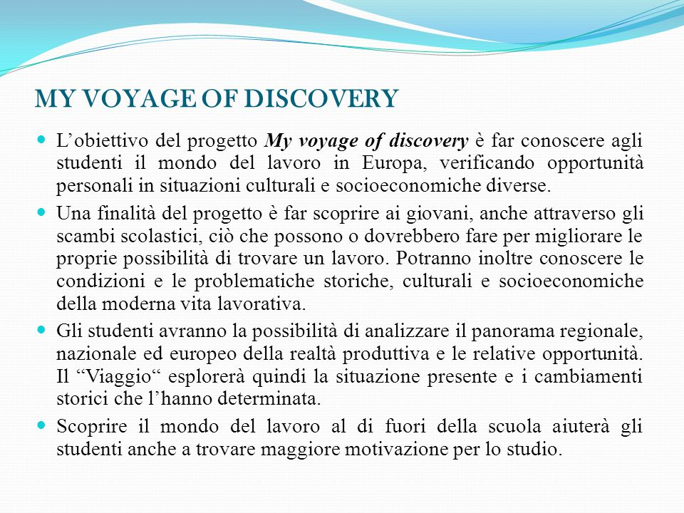 MY VOYAGE OF DISCOVERY