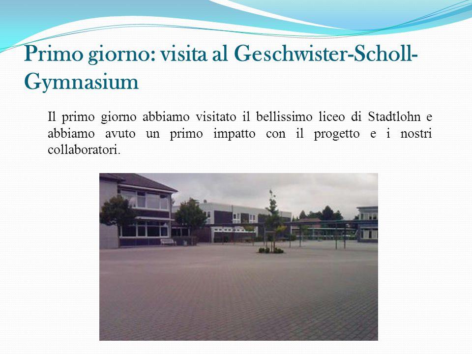 Primo giorno: visita al Geschwister-Scholl-Gymnasium