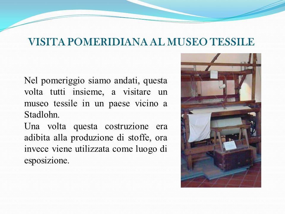 VISITA POMERIDIANA AL MUSEO TESSILE