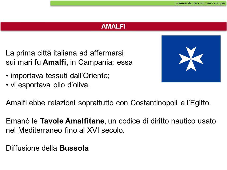 La prima città italiana ad affermarsi